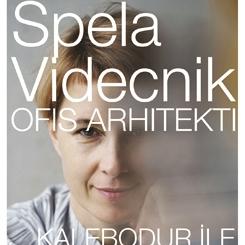 Kalebodur ile Mimarın Mutfağı: Spela Videcnik