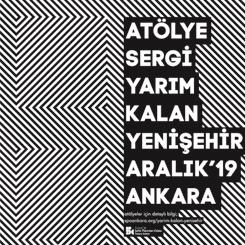 Atölye+Sergi: Yarım Kalan Yenişehir