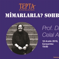 Mimarlarla Sohbet: Prof. Dr. Celal Abdi Güzer