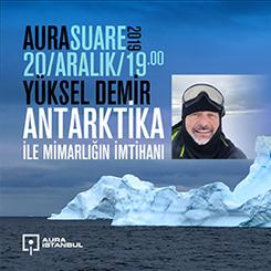 AURA Suare: 'Mimarlığın Antarktika ile İmtihanı'