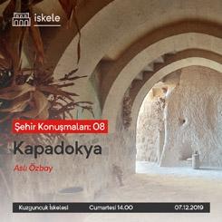 Şehir Konuşmaları 8: Kapadokya