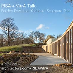 RIBA + VitrA ile Mimar Sohbetleri Yorkshire Heykel Parkı'nda
