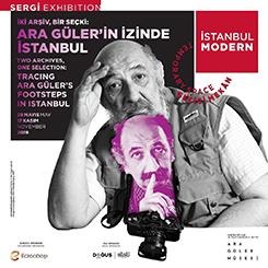 İki Arşiv, Bir Seçki: Ara Güler'in İzinde İstanbul