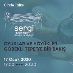 Circle Talks: Sergi Dinamikleri ile Göbekli Tepe'ye Bir Bakış