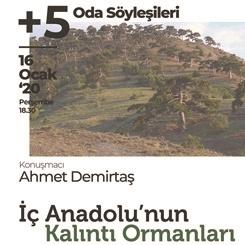 Oda Söyleşileri - 5: İç Anadolu'nun Kalıntı Ormanları