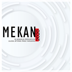 MEKAN2020 İç Mimarlık Öğrencileri Ulusal Bitirme Projesi Yarışması Sonuçlandı