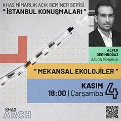 İstanbul Konuşmaları: Mekansal Ekolojiler
