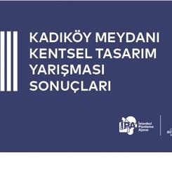 Kadıköy Meydanı Kentsel Tasarım Yarışması Sonuçları Açıklandı