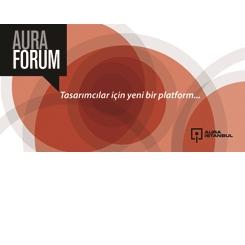 AURA Forum: Tasarımcılara Açık Çağrı
