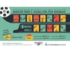 """Engelsiz İzmir 4. Ulusal Kısa Film Yarışması: """"10 Dakika Engelli"""""""