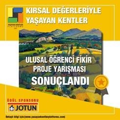 Kırsal Değerleriyle Yaşayan Kentler Ulusal Öğrenci Fikir Projesi Yarışması Sonuçlandı