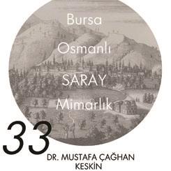 Beyazıt Seminerleri 33: Bursa'da Osmanlı Sarayları
