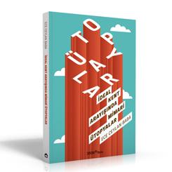 YEM Yayın'ın Yeni Kitabı 'İdeal Kent Arayışında Mimari Ütopyalar' Çıktı