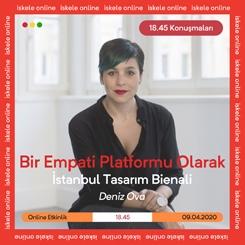 18.45 Konuşmaları | Bir Empati Platformu Olarak İstanbul Tasarım Bienali