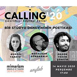 """Calling20': """"Bir Stüdyo Deneyiminin Poetikası"""""""