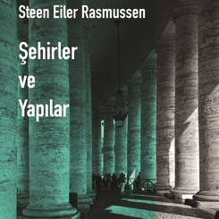 """""""Şehirler ve Yapılar"""" Kitabı Arketon Yayınları'ndan Çıktı"""