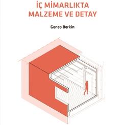 YEM Yayın'ın Yeni kitabı İç Mimarlıkta Malzeme ve Detay Çıktı