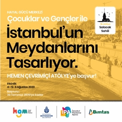 Çocuklar İstanbul Meydanlarını Tasarlıyor Çevrimiçi Atölyeler