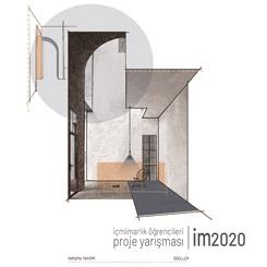 im2020 | İçmimarlık Öğrencileri Proje Yarışması