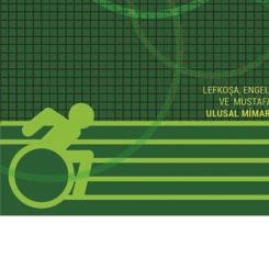Lefkoşa, Engelsiz Yaşam Sosyal Alan Ve Mustafa Çelik Spor Salonu Ulusal Mimari Tasarım Yarışması Kitapçığı Çıktı