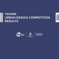 Taksim Kentsel Tasarım Yarışması Sonuçlandı
