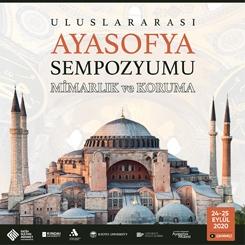 """Ayasofya'daki Yeni Keşifler """"Uluslararası Ayasofya Sempozyumu""""nda Paylaşılacak"""