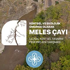 Meles Çayı Ulusal Kentsel Tasarım Fikir Projesi Yarışması Sonuçlandı