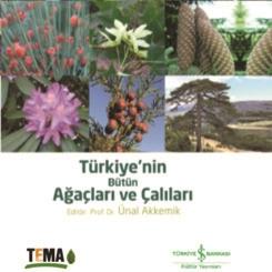 TEMA'nın 'Türkiye'nin Bütün Ağaçları ve Çalıları' Kitabı Yayınlandı