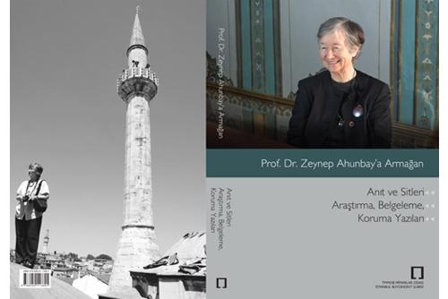 """""""Prof. Dr. Zeynep Ahunbay'a Armağan"""