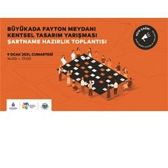 Büyükada Fayton Meydanı Kentsel Tasarım Yarışması Şartnamesi Hazırlık Toplantısı