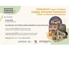 Mimaride Koruma Seminerleri 4: Geleneksel Kültürün Çağdaş Mimariye Olası Katkıları