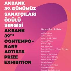 Akbank 39. Günümüz Sanatçıları Ödülü Sergisi Açıldı