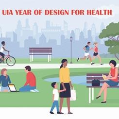 Uluslararası Mimarlar Birliği 2022'yi 'UIA Sağlık için Tasarım Yılı' İlan Etti