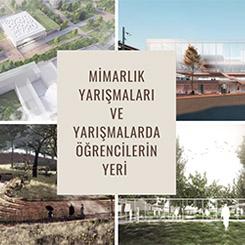 Mimarlık Yarışmaları ve Yarışmalarda Öğrencilerin Yeri