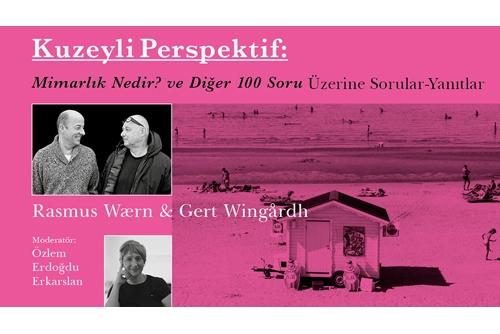 """Kuzeyli Perspektif: """"Mimarlık Nedir? ve Diğer 100 Soru"""" Kitabı Üzerine Sorular-Yanıtlar"""