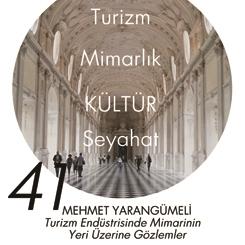 Beyazıt Seminerleri 41: Turizm Endüstrisinde Mimarinin Yeri Üzerine Gözlemler