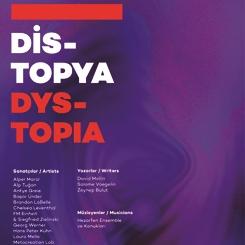'Distopya Ses Sanatı İstanbul 2021' Sergisi Akbank Sanat'ta
