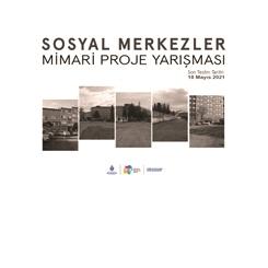 Sosyal Merkezler Mimari Proje Yarışması