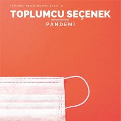 Pandemide Toplumcu Seçenek Dergisi Dijital Ortamda Yayınlandı