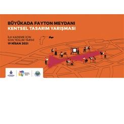 Büyükada Fayton Meydanı Kentsel Tasarım Yarışması