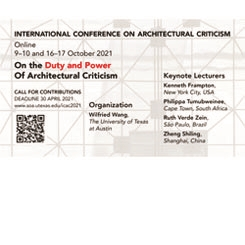 ICAC 2021: On the Duty and Power of Architectural Criticism