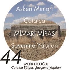 Beyazıt Seminerleri 44: Çatalca Bölgesi Savunma Yapıları ve Dünyadan Örnekler