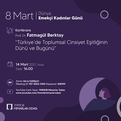 8 Mart Dünya Emekçi Kadınlar Günü Konferansı