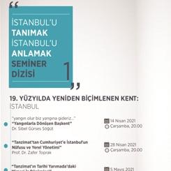 """""""İstanbul'u Tanımak, İstanbul'u Anlamak"""" Seminer Dizisi Başlıyor"""