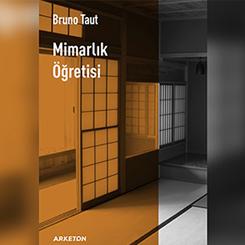 Bruno Taut'un Kitabı Yeni Çevirisiyle Yayımlandı