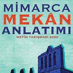 MimarcaMekân Anlatımı Metin Yarışması'nın Kitapçığı Yayınlandı