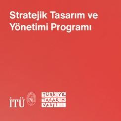 Stratejik Tasarım ve Yönetimi Eğitimi