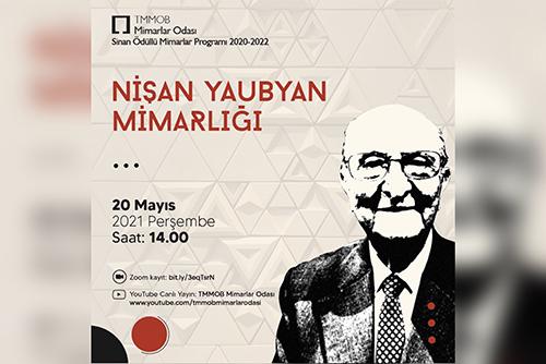 Sinan Ödüllü Mimarlar Programı 2020-2022: Nişan Yaubyan Mimarlığı