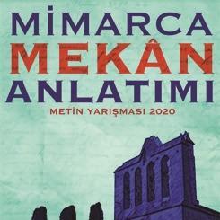 Mimarca Mekân Anlatımı Metin Yarışması Kitapçığı Yayınlandı