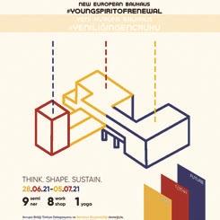 Yeni Avrupa Bauhaus 'Yeniliğin Genç Ruhu' Açılış Etkinliği Serisi